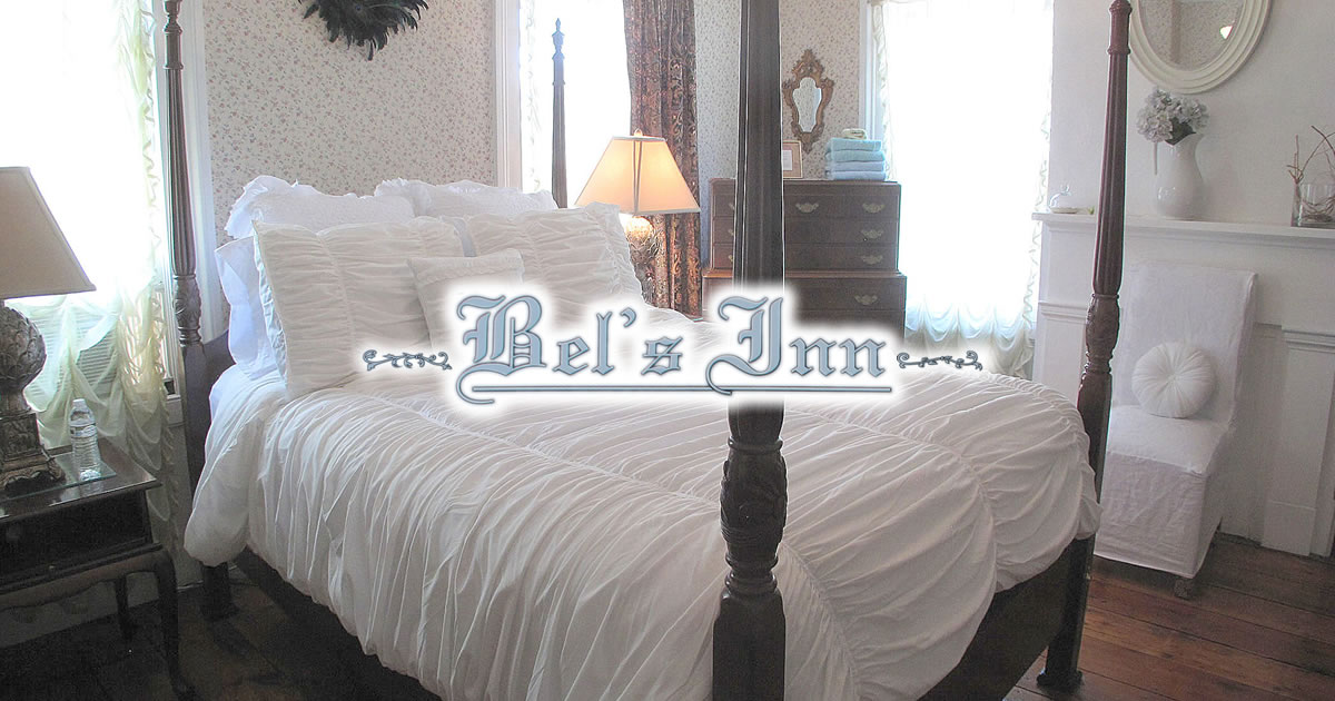 Welcome Bel S Inn A Bed And Breakfast In Historic
